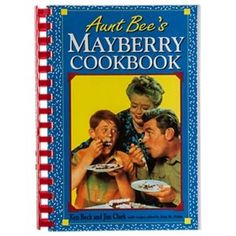 Buy the Aunt Bee's Mayberry Cookbook by Ken Beck and Jim Clark and more quality Fishing, Hunting and Outdoor gear at Bass Pro Shops. Best Cookbooks, Vintage Cookbooks, Cookbook Recipes, Home Recipes, Graham Recipe, How To Cook Grits, Summer Squash Recipes, The Andy Griffith Show, Early Reading