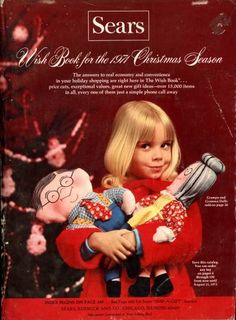 Sears Wish Book for the 1971 Christmas Season!! ~ Jennie had the Grandma doll in the picture!