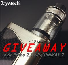 Joyetech eVic Primo 2.0 and UNIMAX 2 atomizer Giveaway!  10 kits!!!