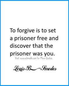 Forgiveness Quotes- set yourself free. Follow us for more awesome quotes: https://www.pinterest.com/bmabh/, https://www.facebook.com/bmabh