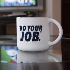Do Your Job 14oz Coffee Mug