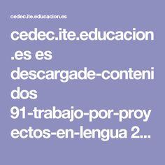 cedec.ite.educacion.es es descargade-contenidos 91-trabajo-por-proyectos-en-lengua 2475-trabajo-por-proyectos-en-lengua-qhacemos-cosas-con-palabrasq