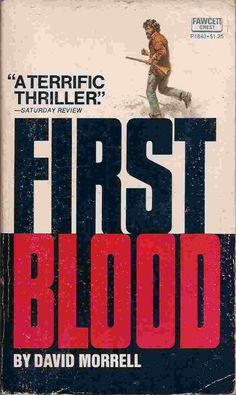 First Blood - David Morrell - Fawcett Crest paperback - 1973  FUTURO RAMBO The book that started the Legendary movies :D