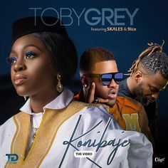 Greynation first lady Toby Grey finally release the much anticipated Visuals of her Wave making single Konibaje ft the Living thing Crooner 9ice the Ancestor and the Agolo Master Skales a.k.a the Never say Never guy. The visuals which was produced by Wole Ogundare of Blaze Productionz and Directed by Oludare of OMG Films was shot at the Large House Studios n Lagos Nigeria.  Konibaje song which talks about the importance of the blessings of God in our everyday hustles and bustle was produced…
