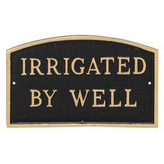 Montague Metal Products Arch Irrigated by Well Statement Address Plaque Finish: Black/Gold
