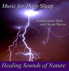 Here is a CD that can improve the quality of your sleep. CD has clear sounds of a thunderstorm, rain and ocean waves.  The supple, primal rhythms of nature will calm your mind, ease away stress