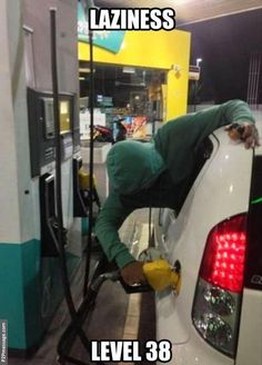 too lazy to pump gas