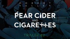 Pear Cider and Cigarettes • Movie • Trailer #2