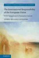 The international responsibility of the European Union from competence to normative control / Andrés Delgado Casteleiro
