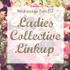 Ladies Collective Linkup