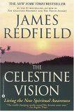 The Celestine Vision by James Redfield