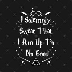 Shop I Solemnly Swear That I Am Up To No Good harry potter t-shirts designed by TeeUniverse as well as other harry potter merchandise at TeePublic. Hogwarts Tattoo, Harry Potter Merchandise, Griffins, Harry Potter Wallpaper, Gift List, Quotes For Kids, Fantastic Beasts, Logan, Creative Ideas