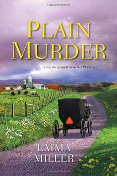 Plain Murder by Emma Miller,http://www.amazon.com/dp/0758291728/ref=cm_sw_r_pi_dp_i8CZsb012GWB0B6V