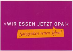 everything and in between: Satzzeichen retten Leben