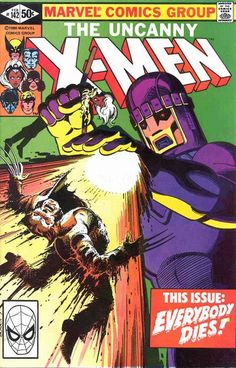 """Now known as """"The Uncanny X-Men""""! Guest starring Senator Kelly (""""Willard"""" from the first movie), Sebastian Shaw (Kevin Bacon from """"First Class"""") in a 1981 story also set in 2013 as """"Days of Future Past"""" concludes!"""