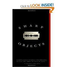 Sharp Objects: A Novel: Amazon.ca: Gillian Flynn