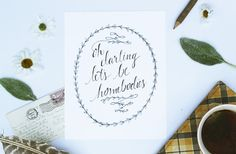Let's Be Homebodies by BeSmallStudios on Etsy, $20.00