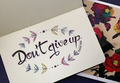 26th Creativity Challenge: Handwriting Day 2015 - Don't Give Up
