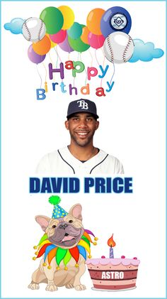 Tampa Bay Rays David Price has a Birthday today! 08/26/2013. Have a good one! GO DAVID!