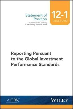 Sop 12-1 Reporting Pursuant to the Global Investment Performance Standards
