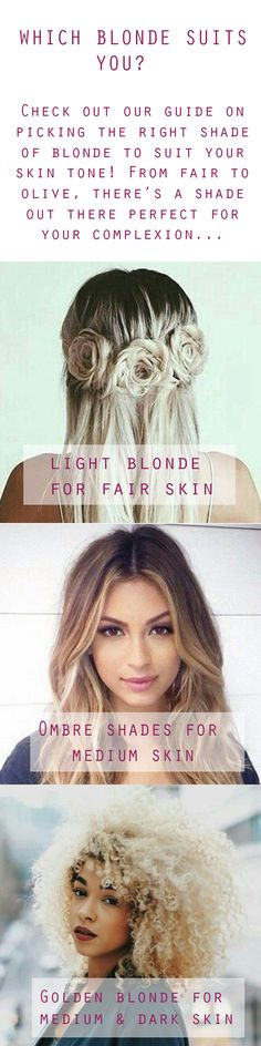 Now you never have to worry about which blonde suits your skin tone again! With our handy colour guide and advise, we've got your back (and your roots).