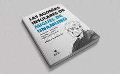 Diseño editorial. Libro. Las agonías insulares de Miguel de Unamuno #sergiohp #libro #unamuno #diseñoeditorial www.sergiohp.com