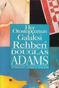 Douglas Adams - Otostopçunun Galaksi Rehberi (1. Kitap)