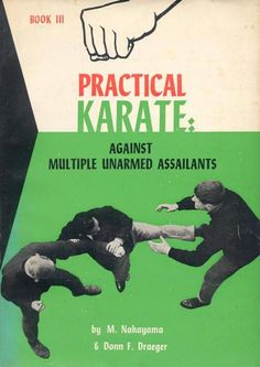 gameraboy: Practical Karate: Against Multiple Unarmed Assailants Karate, Martial Arts Books, Martial Arts Training, Comic Panels, Old Ads, Street Fighter, Pulp Fiction, Zine, Vinyl Records