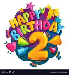 Happy birthday 2 years vector image on VectorStock Birthday Greetings, Birthday Wishes, Birthday Cards, Birthday Decorations, Birthday Party Themes, Free Vector Images, Vector Free, Princess Cake Toppers, Car Themes