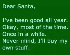 Dear Santa. ..