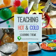 Teaching hot, cold, warm, and temperature during our weekly Learning theme for toddlers and preschoolers | ALLterNATIVElearning.com