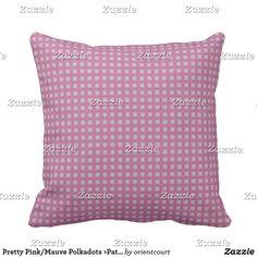 Pretty Pink/Mauve Polkadots >Patterned Pillows