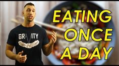 Lose Weight Eating One Meal a Day 🍴 Benefits of Eating Once Per Day | Ea...