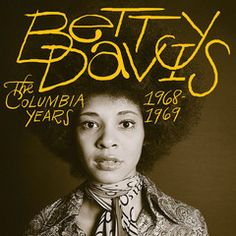 """BETTY DAVIS - The Columbia Years 1968-1969 - All tracks previously unreleased -Production by Miles Davis & Teo Macero with performances from Hugh Masekela, Mitch Mitchell, John McLaughlin, Herbie Hancock, Harvey Brooks, Wayne Shorter, Billy Cox (Band of Gypsys), Larry Young, and members of The Jazz Crusaders.Remastered from the original analog master tapes!  """"Miles and Betty fans have long debated the truth of a near mythological session recorded in Studios B and E at Columbia's 52nd…"""