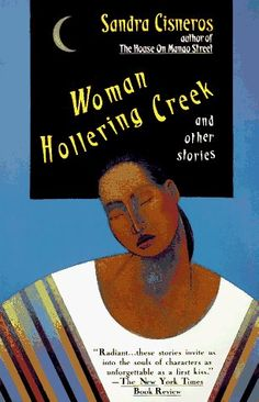 Woman Hollering Creek and Other Short Stories by Sandra Cisneros