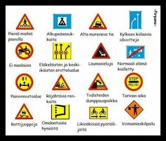 Liikenne. Finnish Language, Funny Photos, Finland, I Laughed, Haha, Street Art, Life Quotes, Funny Memes, Comics
