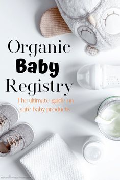The Ultimate Organic Baby Registry Guide. The best non-toxic baby products on the market for new moms. products The Ultimate Organic Baby Registry Guide Organic Baby Toys, Organic Baby Clothes, Organic Snacks, Baby Snacks, Babies R Us, Baby Outfits, Bobbi Brown, Baby Clothes Brands, Diy Bebe