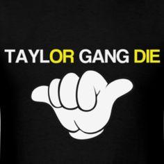 Taylor Gang
