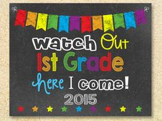 Watch Out 1st Grade Chalkboard sign, Instant Download, Kindergarten Graduation invitation, Last Day of School, Script Back to school 8x10 by MadPhotoge on Etsy