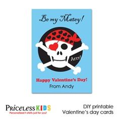 Arrr… Be my Matey!!! printable pirate valentine cards