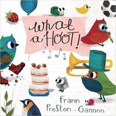 Amazon.com: What a Hoot! (9781576877586): Frann Preston-Gannon: Books