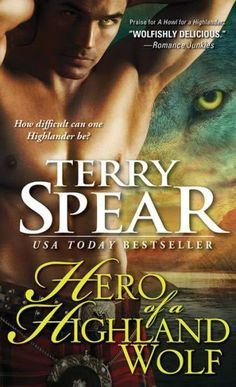 "Cat's Reviews: ""Hero of a Highland Wolf"" (Terry Spear) Review Tou..."