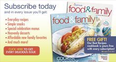 food and family magazine subscription - link takes you to the latest digital edition of kraft foods magazine