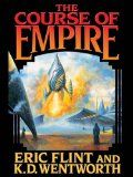 The Course of Empire (Course of Empire Series Book 1) - http://tonysbooks.com/2015/02/17/the-course-of-empire-course-of-empire-series-book-1/