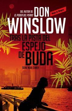 Tras la pista del espejo de Buda, de Don Winslow.