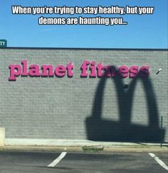 Ha.  This is hilarious.  Especially because Planet Fitness used to have pizza nights and bagel days.  At least the one in Dracut did..Not sure if they still do.  Such a hypocritical gym!