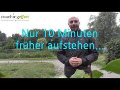 Früher aufstehen (nur 10 Minuten) http://coachingeffect.de/blog/tag/frueh-aufstehen/ Früher aufstehen ist für die meisten Menschen ein Greuel. Wie Sie es tro...