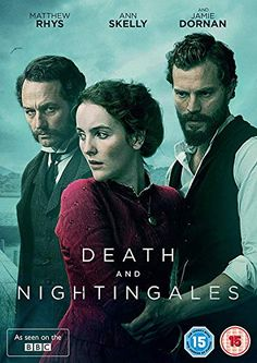 Death and Nightingales [BBC] [DVD] Spirit Entertainment Ltd Tv Series To Watch, Movies To Watch, Movies Showing, Movies And Tv Shows, V Drama, Period Drama Movies, Period Dramas, Movies Worth Watching, English Movies