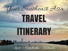 12-City Southeast Asia Travel Itinerary - The Happy Passport