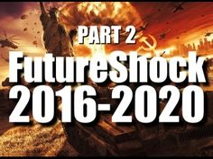 FUTURESHOCK 2016-2020: Your Life Is About To Change! Part 2. GUN CONFISCATION, MARSHAL LAW, FALSE ARRESTS, NEW WORLD ORDER.
